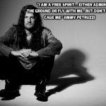 jimmy petruzzi free spirit quote
