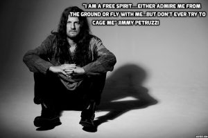 jimmy petruzzi free spirit quote